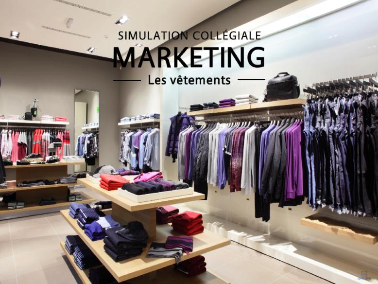 Marketing - Les Vêtements